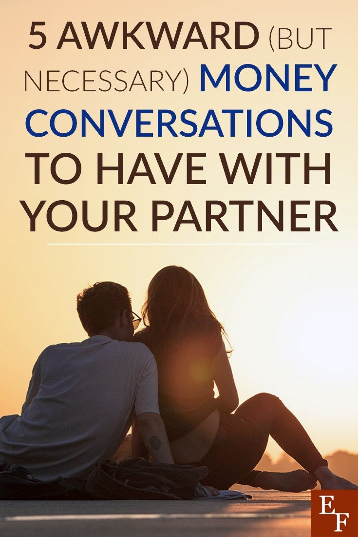 "Sometimes its necessary to have these awkward money conversations with your partner! Find out when and how to have ""the money talk""."