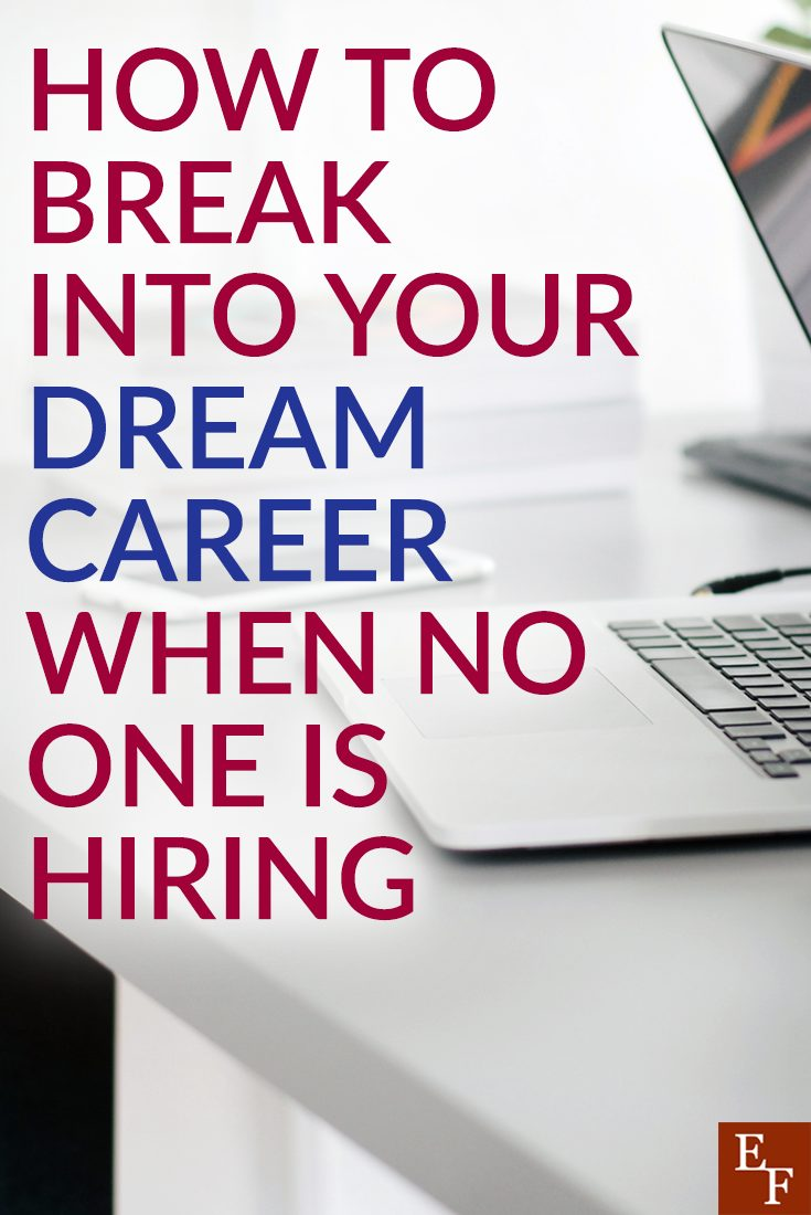 Everyone has a dream career that they want to do one day. It's all about believing you can do it. Do that and more and you can break into your dream career.