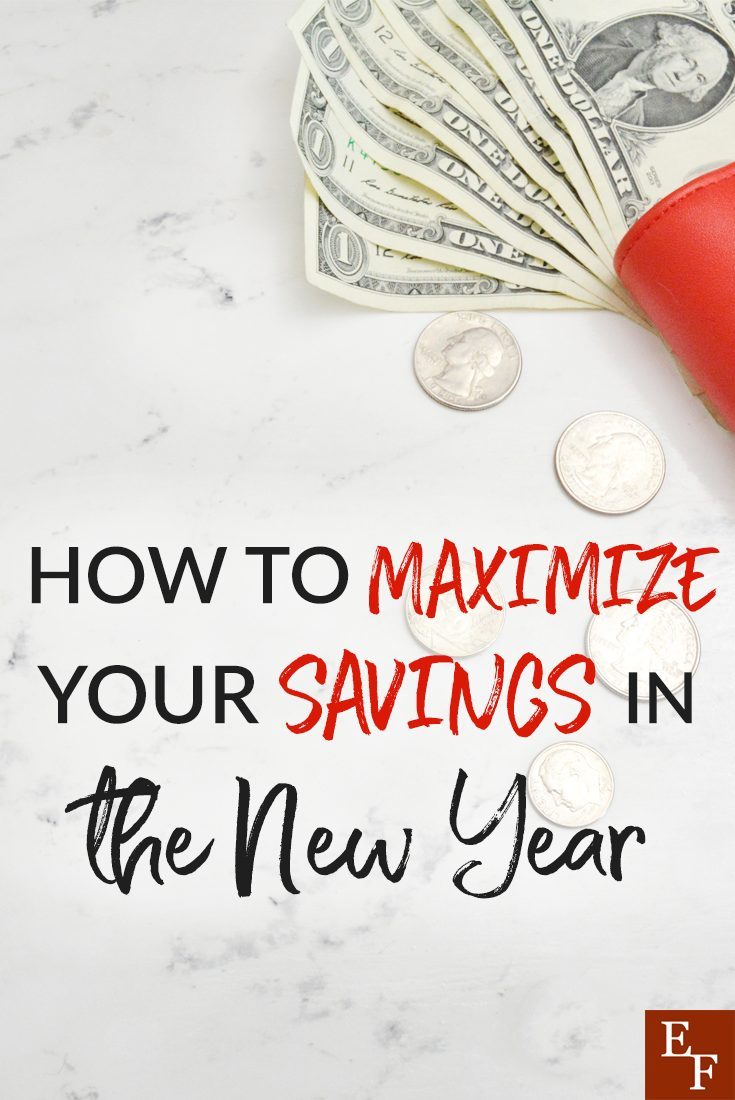 It's a brand new year! Which means it's a great time to take a look our finances and figure out how to maximize our savings to create the best year ever.