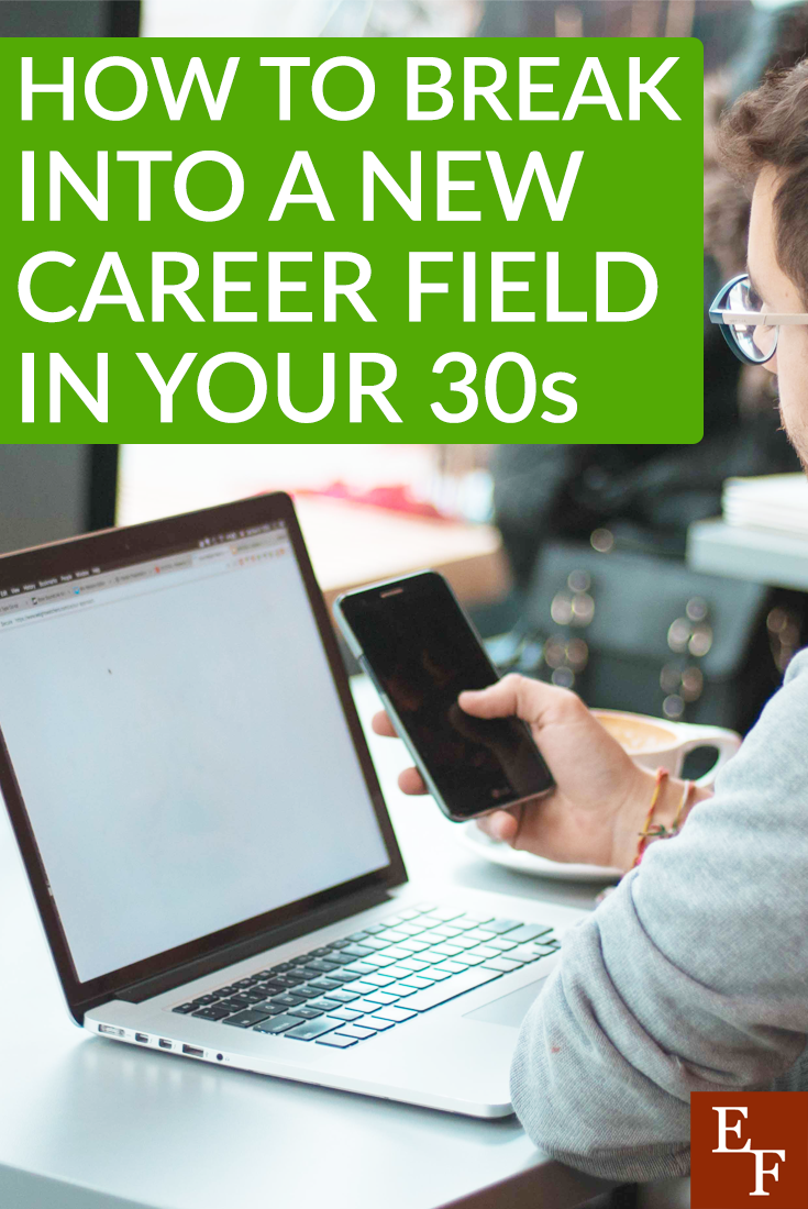 Switching career fields can result in some major life changes but it's usually for the best. Here's some tips on how to start a new career in your 30s