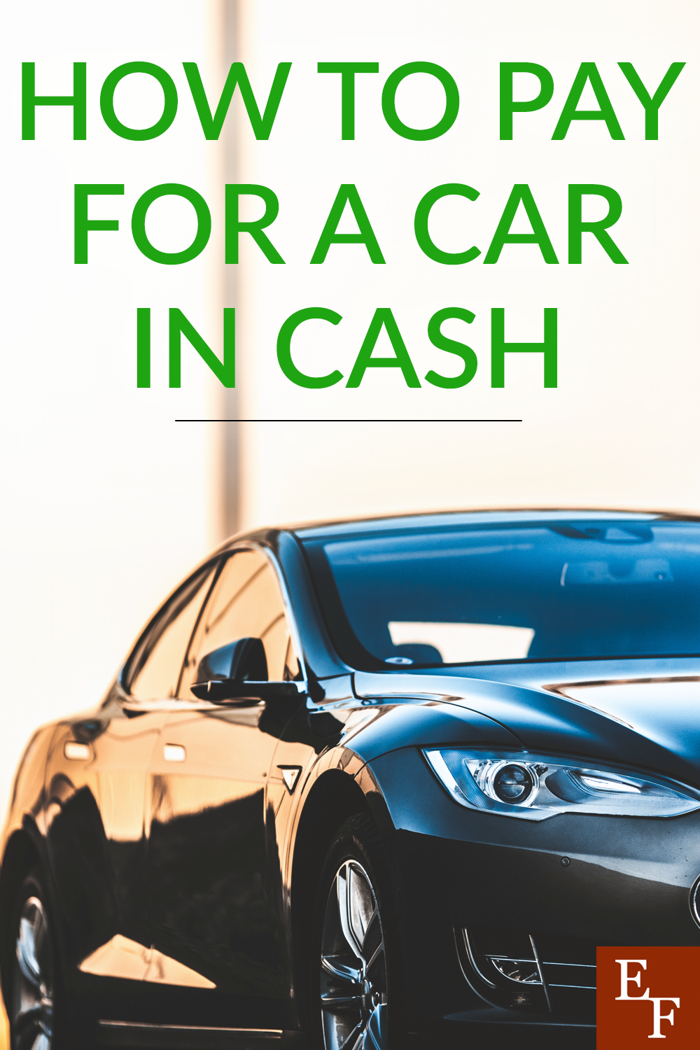 Besides housing and food, car payments can equal a large portion of our budget. So, how can you pay for a car in cash instead?