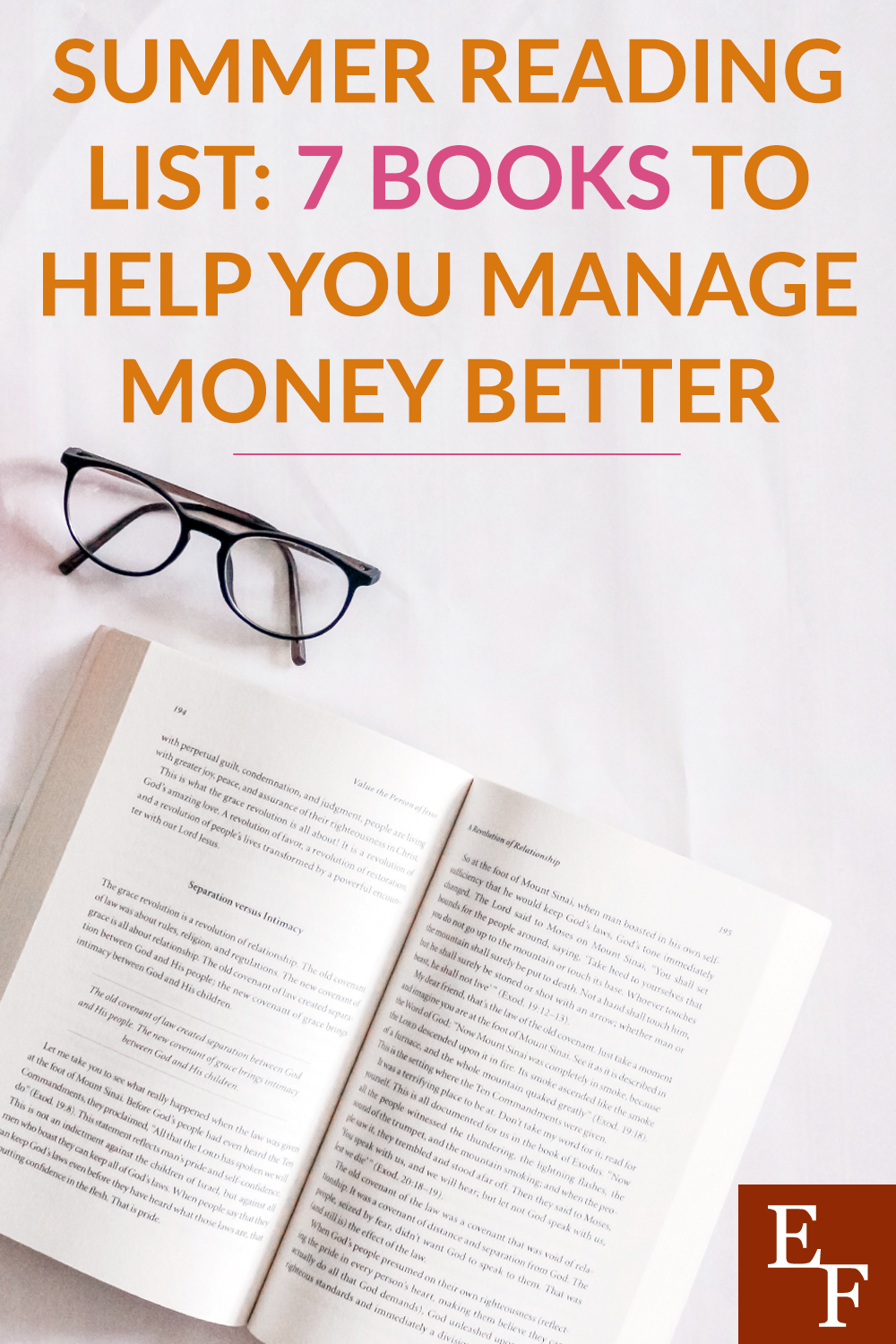 Summer is the perfect time to catch up on reading. There are many books to help you manage money better. Use your free time to get started.
