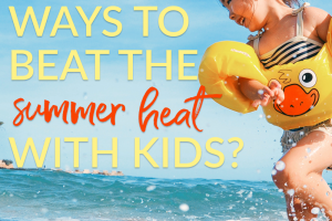 Sometimes it is hard to beat the summer heat with kids. But there are some great ways to keep them entertained, without spending a fortune.