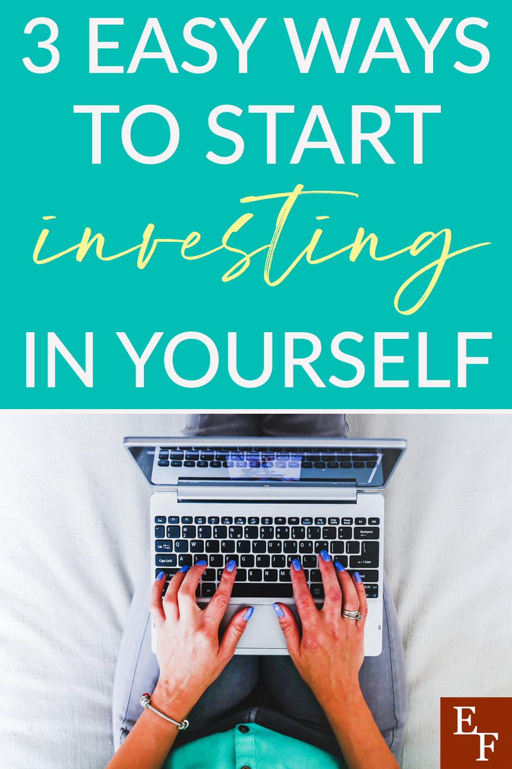 There is no time like the present to start investing in your future. So, here are 3 easy ways to start investing in yourself now.