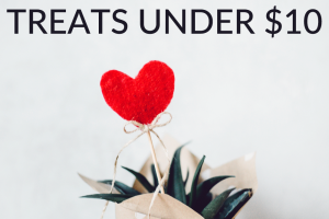 Celebrating Valentine's Day doesn't have to cost a ton. So, here are some of the most delicious Valentine's Day treats for under $10.