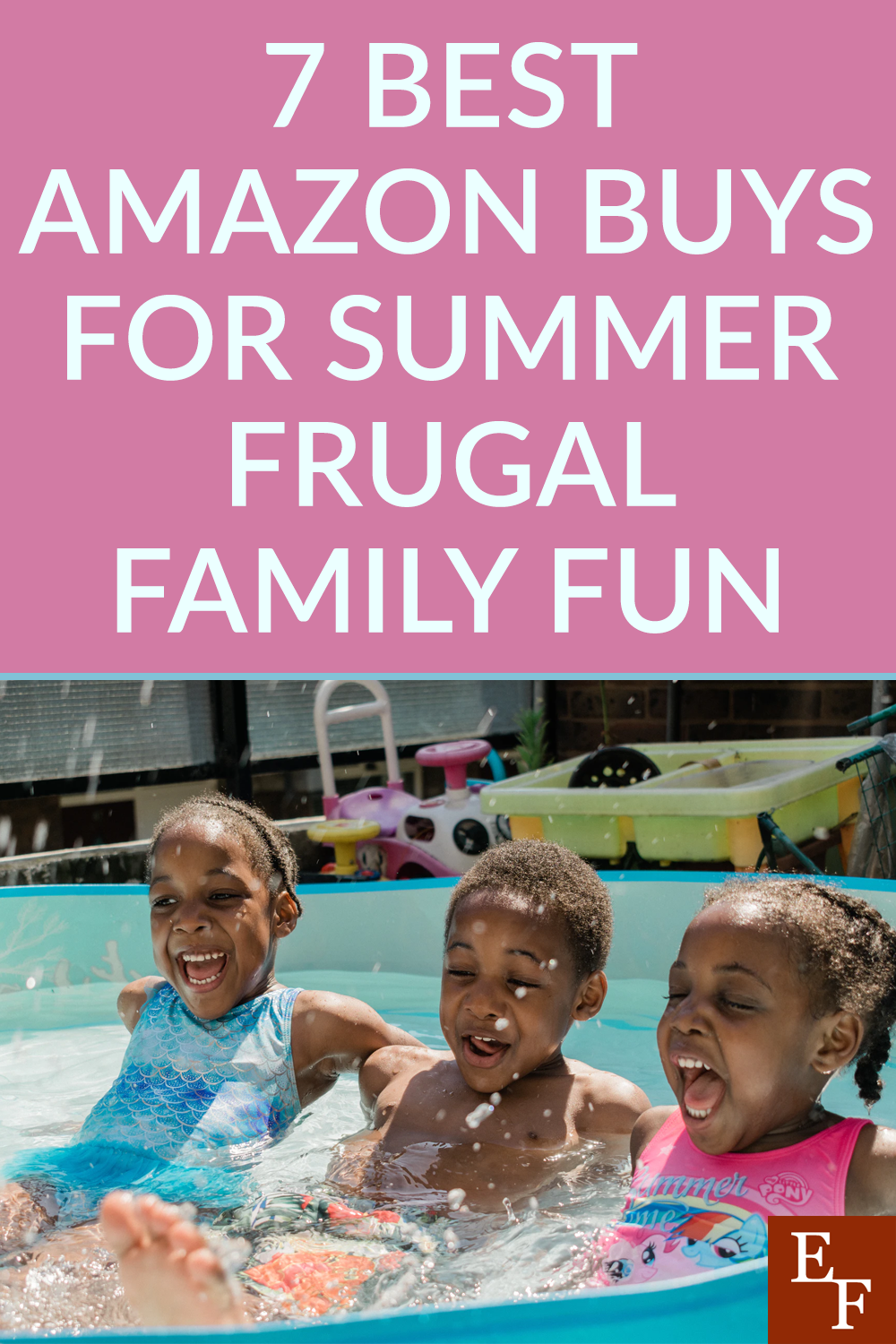 This Summer will be way more open then 2020. Here are the best frugal family fun items you can find on Amazon.